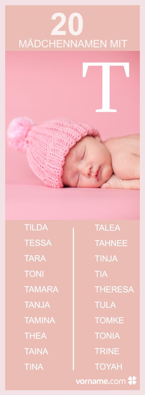 Tilda, Trine und Tomke sind nur drei von vielen hübschen Mädchennamen mit T - finde hier Deinen Favorit!