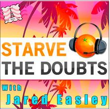 Jared Easely produces this great podcast about overcoming doubts.  Definitely one you should check out
