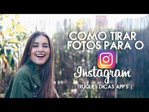 COMO TIRAR FOTOS PARA O INSTAGRAM + APPS E DICAS | Adriana & Ilda - YouTube