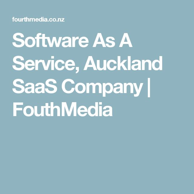 Software As A Service, Auckland SaaS Company | FouthMedia