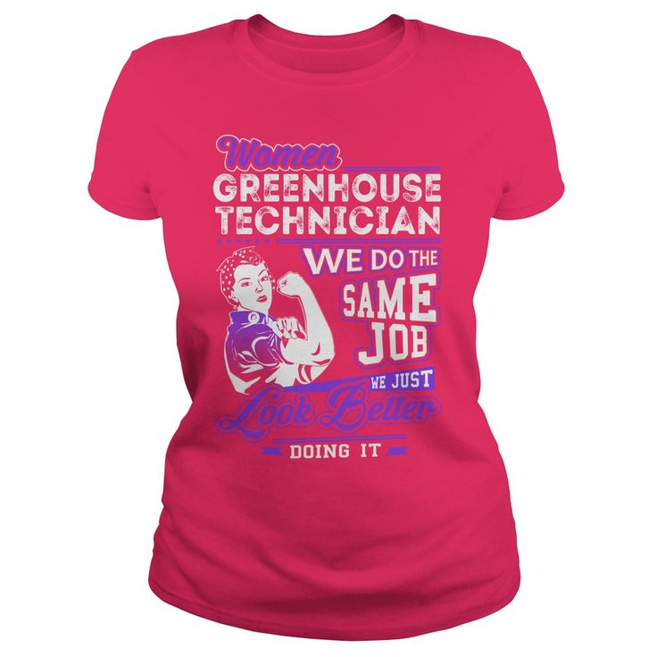 Greenhouse Technician Look Better Job Shirts #gift #ideas #Popular #Everything #Videos #Shop #Animals #pets #Architecture #Art #Cars #motorcycles #Celebrities #DIY #crafts #Design #Education #Entertainment #Food #drink #Gardening #Geek #Hair #beauty #Health #fitness #History #Holidays #events #Home decor #Humor #Illustrations #posters #Kids #parenting #Men #Outdoors #Photography #Products #Quotes #Science #nature #Sports #Tattoos #Technology #Travel #Weddings #Women