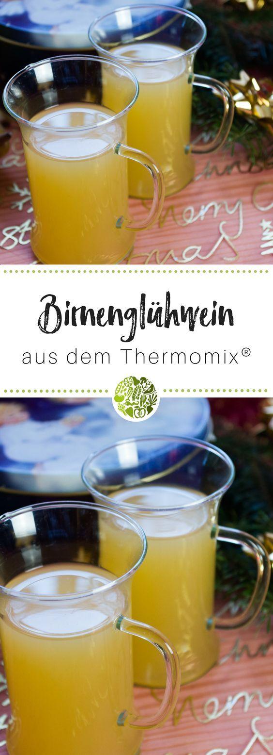 Birnen Glühwein aus dem Thermomix – Tanja Heine-Willig