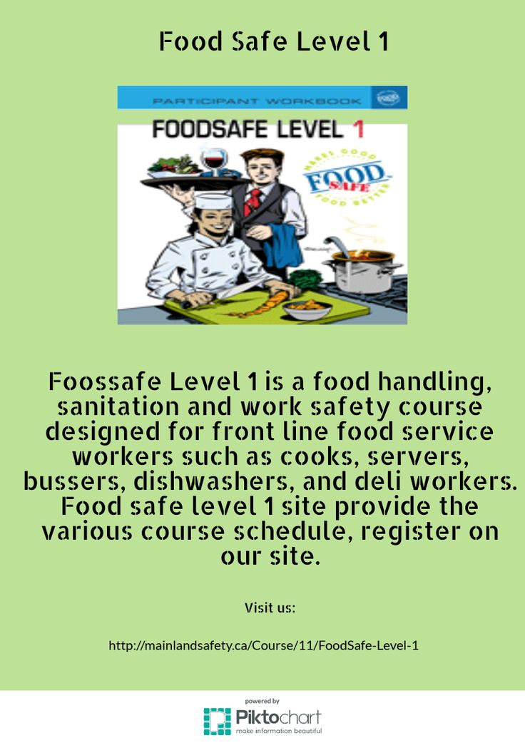 Foodsafe Level 1 is a food handling, sanitation and work safety course designed for front line food service workers such as cooks, servers, bussers, dishwashers, and deli workers. Food safe level 1 site provide the various course schedule, register on our site.