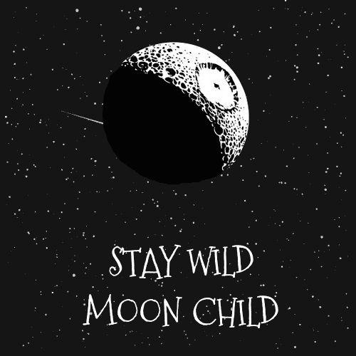 Best 25+ Stay Wild Moon Child Ideas On Pinterest