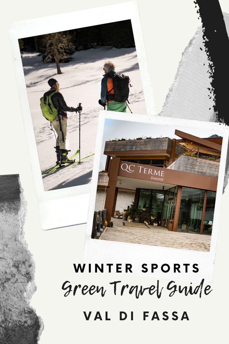 Green Travel // Nachhaltiger Wintersport in Val di Fassa