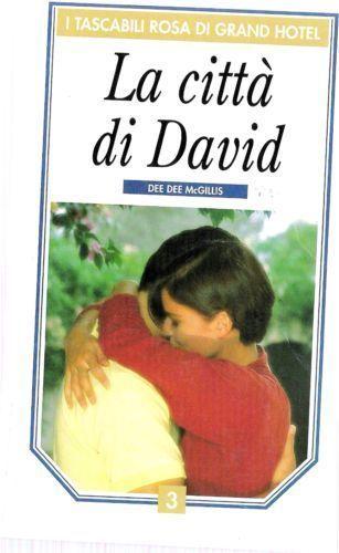 La-citta-di-David-Dee-Dee-McGillis-I-TASCABILI-ROSA-DI-GRAND-HOTEL