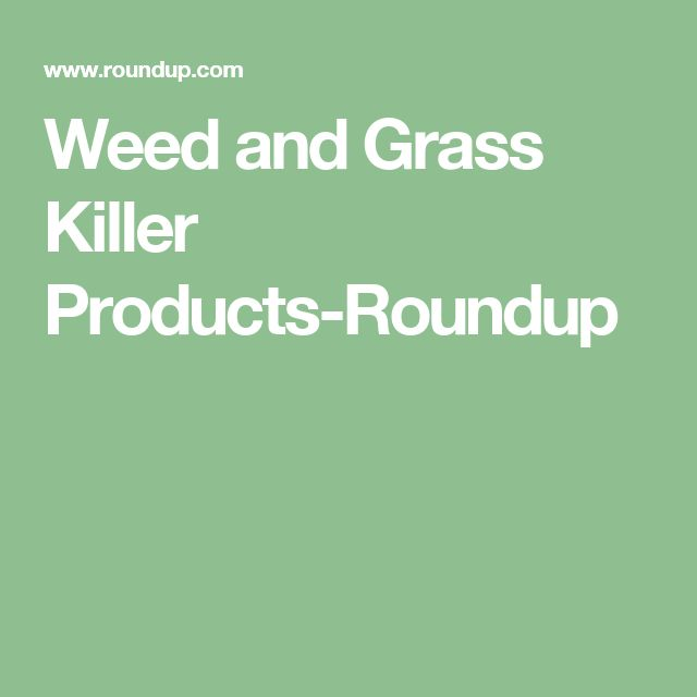 Weed and Grass Killer Products-Roundup