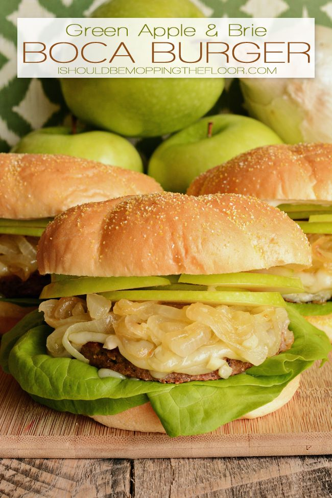 Green Apple and Brie Boca Burgers Recipe - I like this idea, but with my own homemade veggie burger