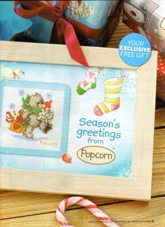 Presents from Popcorn The World of Cross Stitching Issue 132 December 2007  Saved