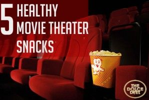 5 Healthy Movie Theater Snacks #FITsnacks #movies #ufcfit #dolcediet ~ Great Idea for Date Night!