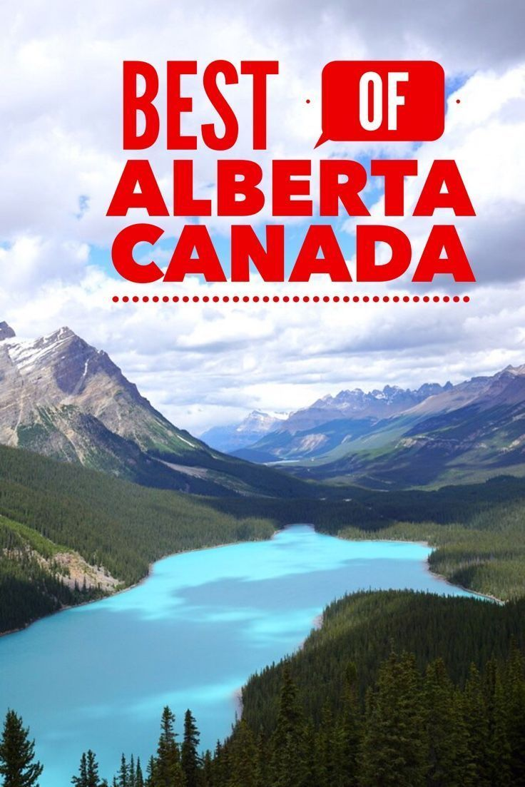 What To See When You Visit Alberta