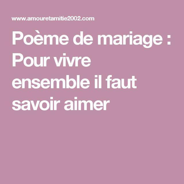 Poème de mariage : Pour vivre ensemble il faut savoir aimer