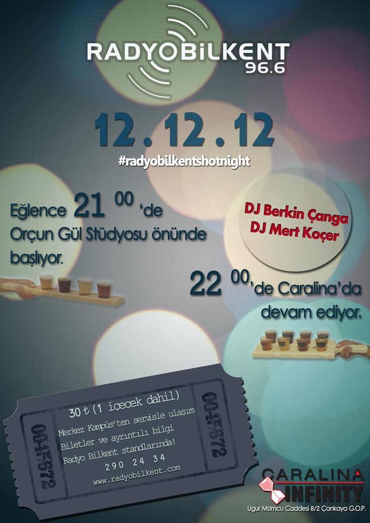 Yaşayabileceğin ilk ve son 12.12.12'de Radyo Bilkent seni unutulmaz bir geceye davet ediyor.  http://www.facebook.com/events/436954576365717/