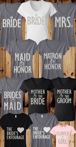 Beautiful Bridal shirts for the Bride, Bridesmaids and Maid of Honor. You can pick and choose!