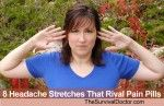 8 Headache Stretches That Rival Pain Pills   The Survival Doctor
