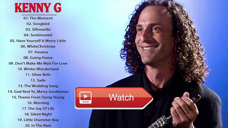 Kenny G Greatest Hits Full Album Cover Best Of Kenny G Playlist  Kenny G Greatest Hits Full Album Cover Best Of Kenny G Playlist Kenny G Greatest Hits Full Album Cover Best Of Kenn