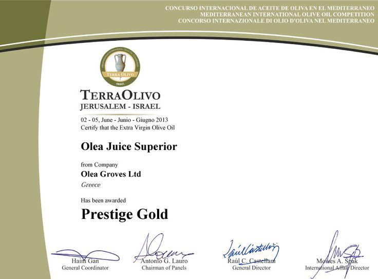 Prestige Gold @ Terra Olivo Mediterranean International #OliveOil Competition 2013 for the #OleaJuice Superior #OleaJuiceEVOO