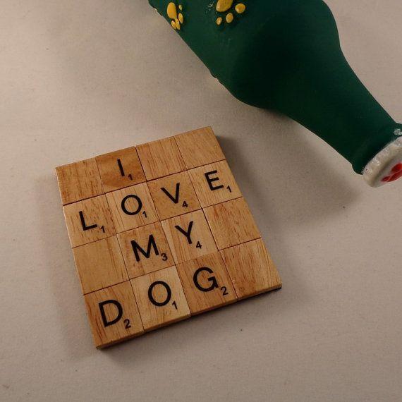I Love My  Dog coaster Dog Lover gift Fun dog by MooseintheMint
