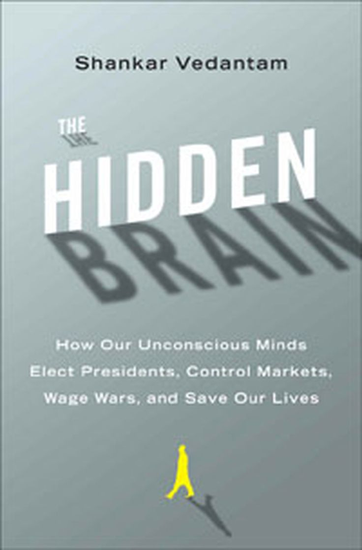 How 'The Hidden Brain' Does The Thinking For Us