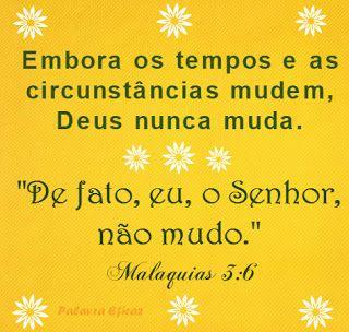 Promessas para hoje: Crer em Deus- Malaquias 3:6
