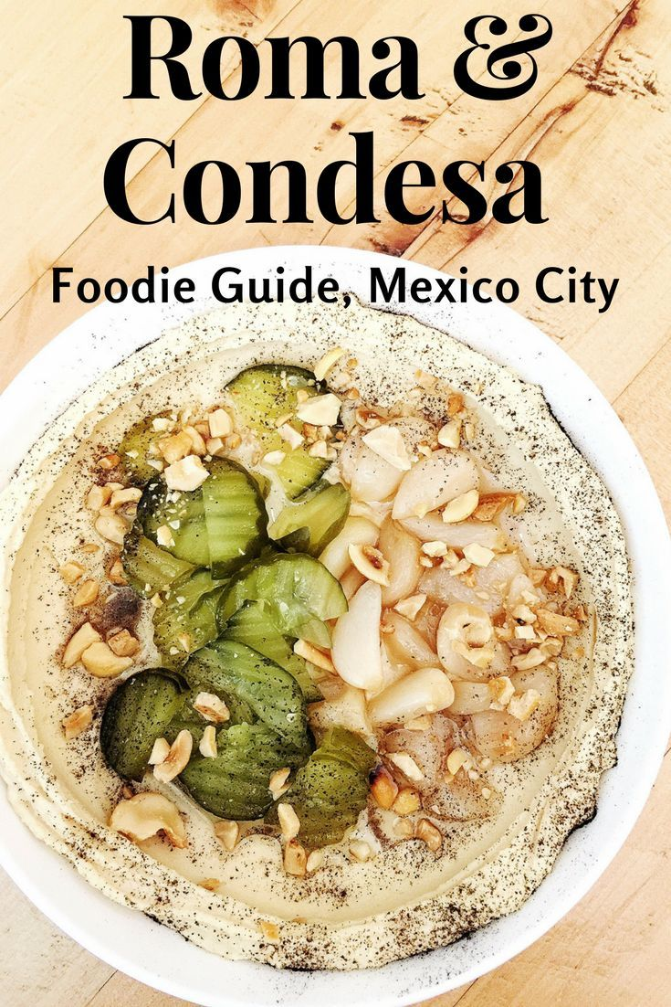 Everything you need to know about eating in Roma/Condesa Mexico City!