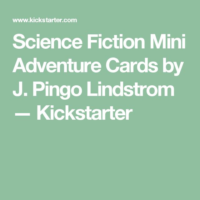 Science Fiction Mini Adventure Cards by J. Pingo Lindstrom —   Kickstarter