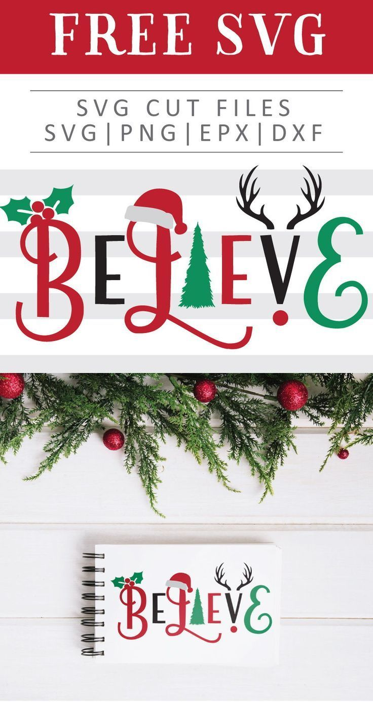 Christmas Believe Free Svg Png Dxf Eps By Christmas Svg Files Wine Bottle Diy Crafts Christmas Vinyl