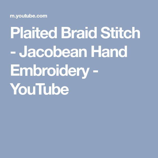 Plaited Braid Stitch - Jacobean Hand Embroidery - YouTube