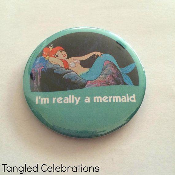 """Peter Pan Mermaid """"Ich bin wirklich eine Meerjungfrau!"""" Disney Park inspiriert Feier Button/Pin/Badge"""