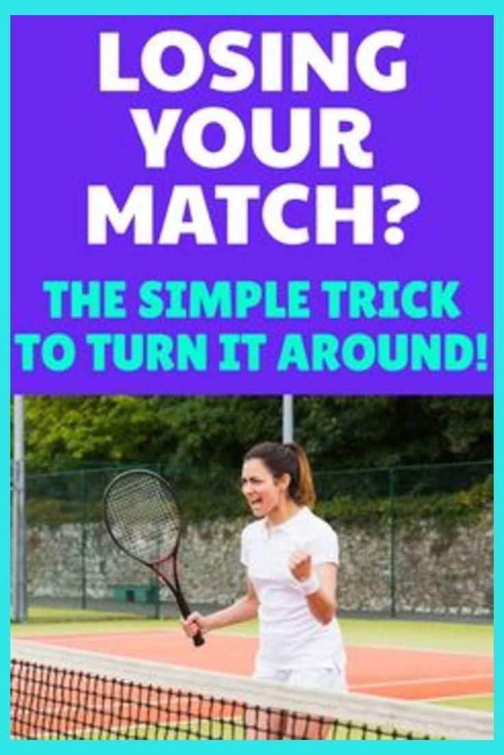 Turn Your Tennis Match Around In 2020 Tennis Tennis Match Tennis Tips