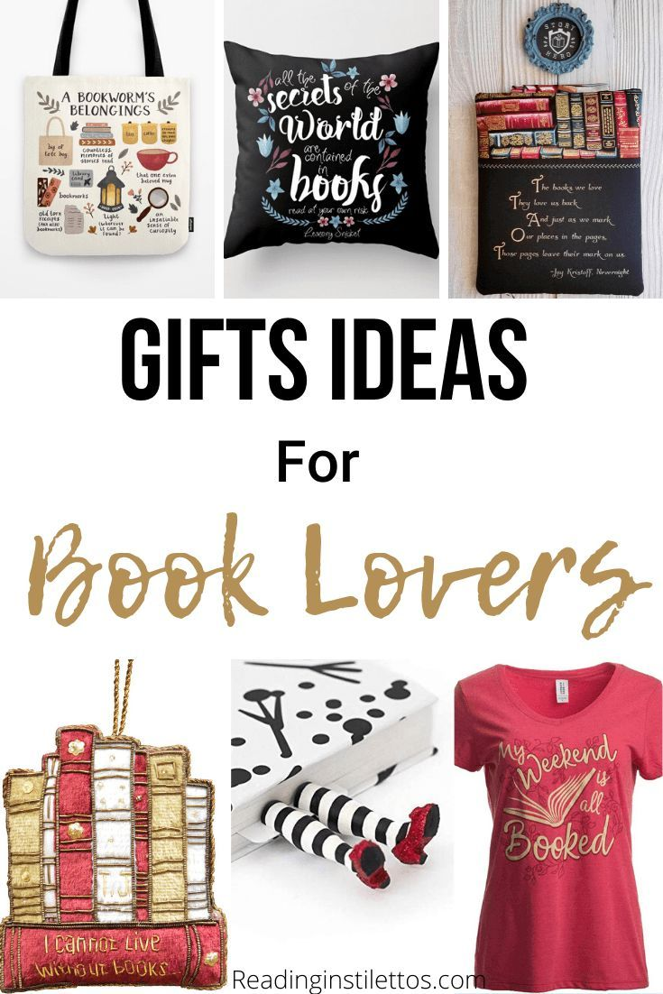 Gift Ideas For Book Lovers In Need Of Gifts For Bookworms These Gift Ideas Feature Something For Everyone Gifts For Bookworms Book Lovers Gifts Book Lovers
