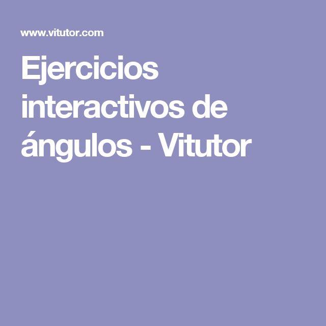 Ejercicios interactivos de ángulos - Vitutor