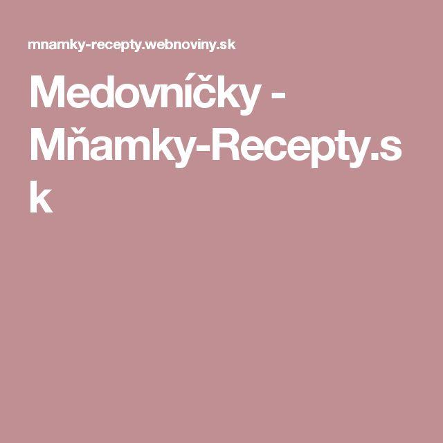 Medovníčky - Mňamky-Recepty.sk