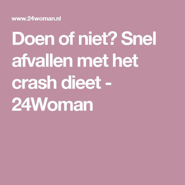 Doen of niet? Snel afvallen met het crash dieet - 24Woman