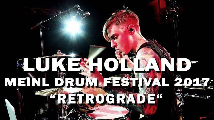 "Meinl Drum Festival – Luke Holland – ""Retrograde"" - YouTube"