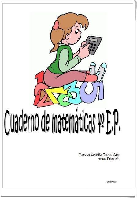 Cuaderno de Verano de Matemáticas de 4º de Primaria (Silvia Pintado)