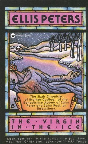 Read The Virgin in the Ice (Chronicles of Brother Cadfael, #6) Online Book PDF