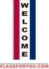 Welcome Vertical Message Panel, High Wind US Made 3' x 8'