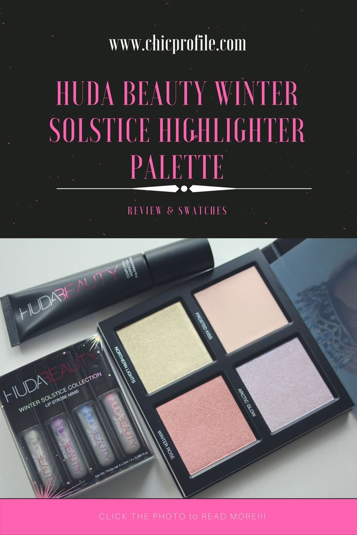 Huda Beauty Winter Solstice Highlighter Palette ($45.00 / £40.00 for 1.10 oz) is a transformational highlighter limited edition palette with 4 shades. via @Chicprofile