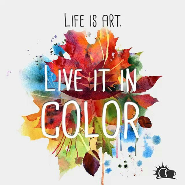 Quotes On Colorful Life: Quotes About Bright Colors. QuotesGram