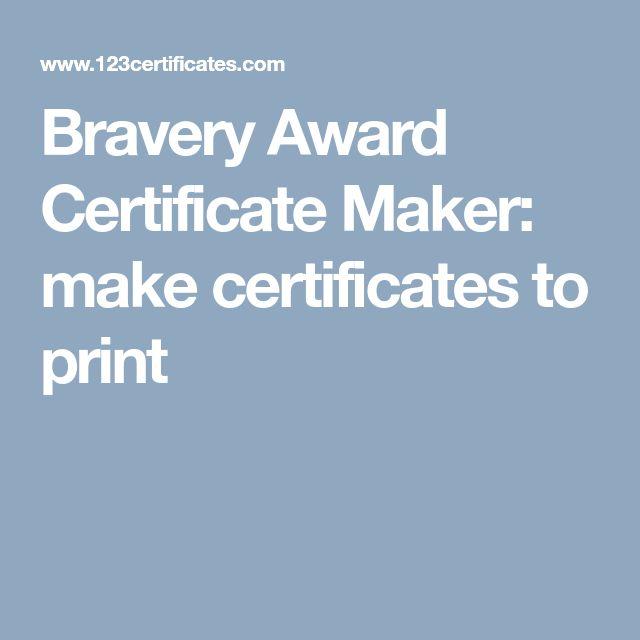 Bravery Award Certificate Maker: make certificates to print