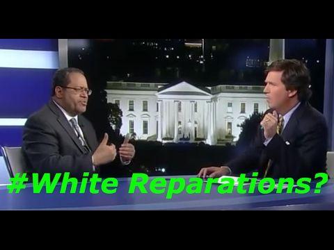 """Whites Must Pay Reparations!"" Black Professor Vs Tucker Carlson - YouTube"