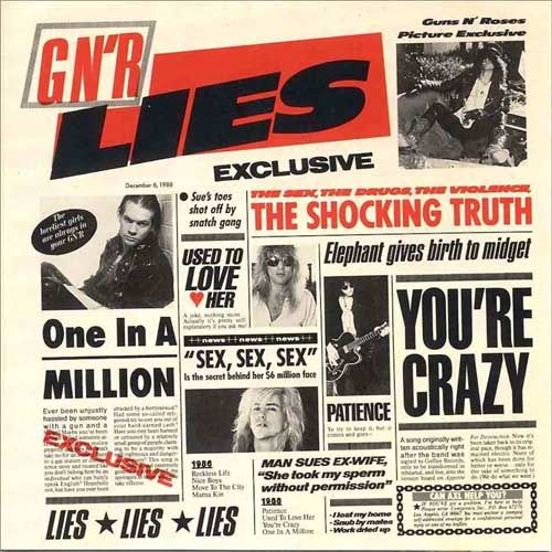 Lies, is the second studio album by the American rock band Guns N' Roses, released in 1988. While officially an extended play, it was treated as a studio album when released. According to the RIAA, the EP has sold over five million copies in the United States alone.. From : Wikipedia