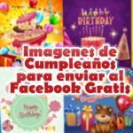 Imagenes de Cumpleaños para enviar al Facebook Gratis