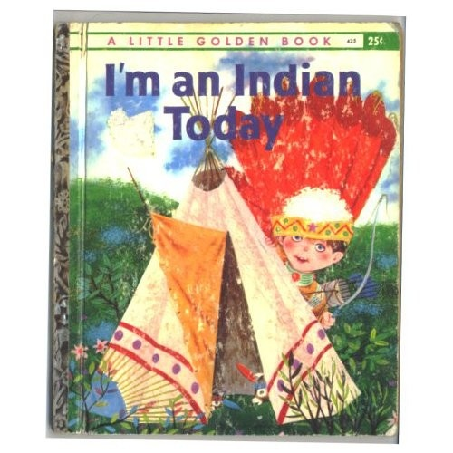 I'm an Indian TodayBook Tah, Book Lists, Little Golden Book, Indian Today, Cowgirls Toys, Golden Storybook, Litte Golden, Plays Indian, Month Plays