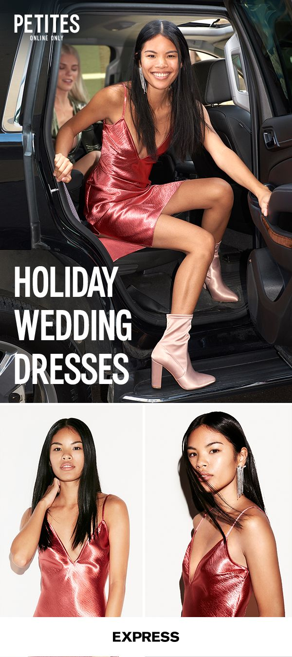 It's the most wonderful time of the year—and that goes for weddings too!  If your friends are saying 'I do' this winter, take the opportunity to work some festive trends into your wardrobe. When it comes to Petite dresses—sequins, lace and velvet are all on the table. Just make sure you don't upstage the bride. Shop Petite holiday dresses at Express.com.