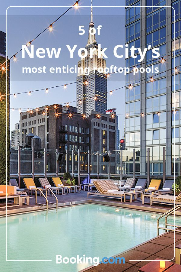 5 Of New York City S Most Enticing Rooftop Pools