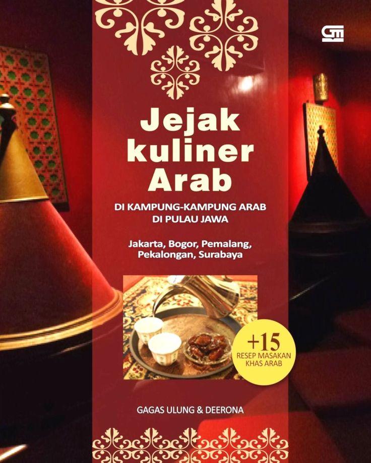 Jejak Kuliner Arab di Pulau Jawa by Gagas Ulung