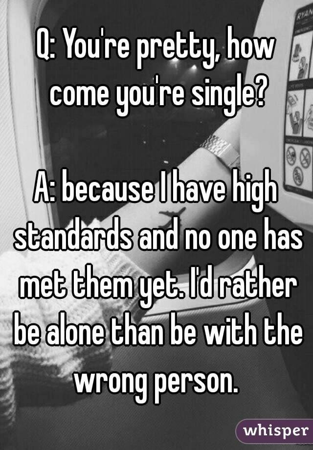 Having standards in dating quotes