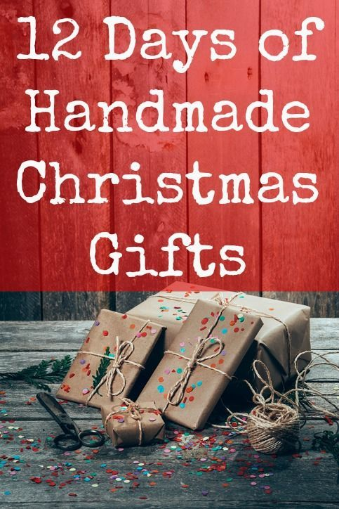 Handmade Christmas Gifts - 12 Days of Simple & Unique Handmade Christmas Gift Ideas (Series 4)